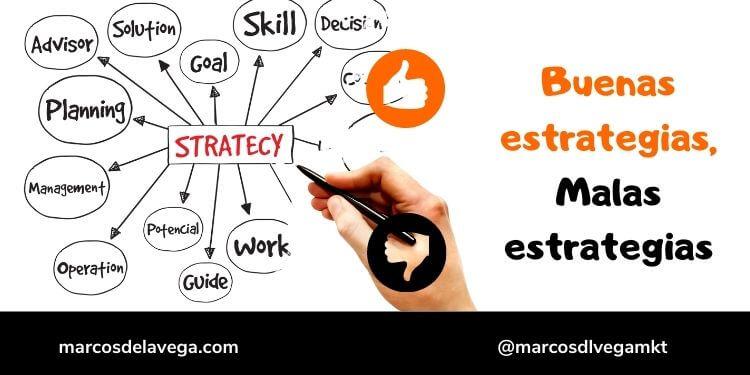 Buenas-estrategias-malas-estrategias
