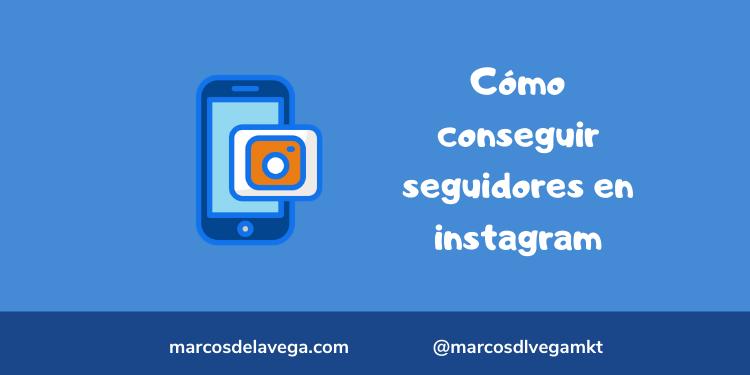 Cómo-conseguir-seguidores-en-instagram