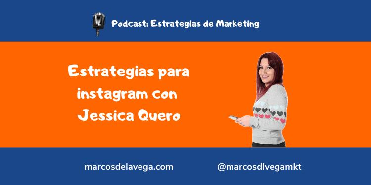 Estrategias-para-instagram-con-Jessica-Quero