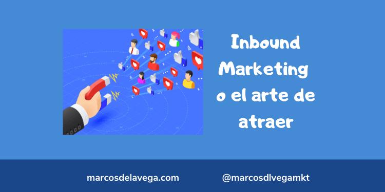 Inbound-Marketing-o-el-arte-de-atraer