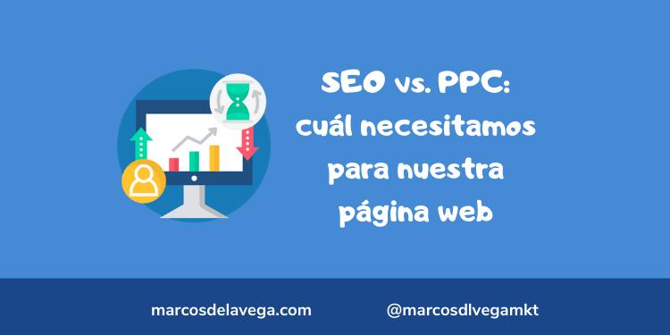 SEO-vs.-PPC_-cuál-necesitamos-para-nuestra-página-web