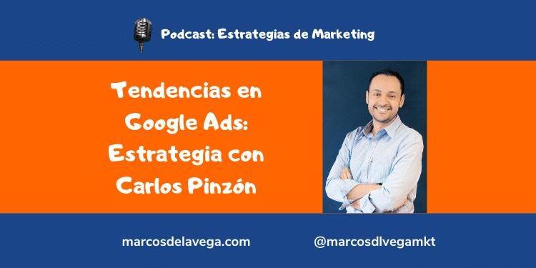Tendencias-en-Google-Ads_-Estrategia-con-Carlos-Pinzón